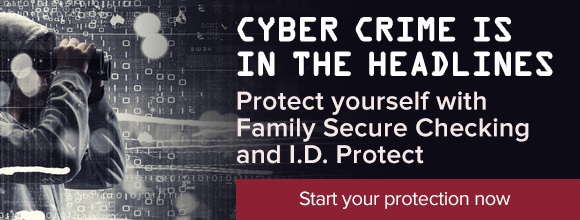 Family secure checking with Identity protection from Friends and Family Credit Union