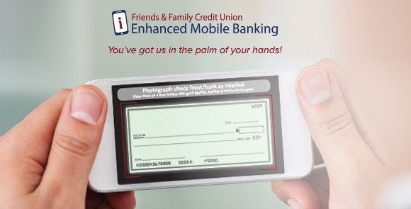 Friends and Family Credit Union Enhanced Mobile Banking
